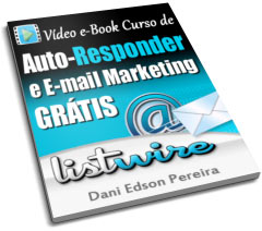Video eBook Auto-Responder e E-mail Marketing Grátis ListWire